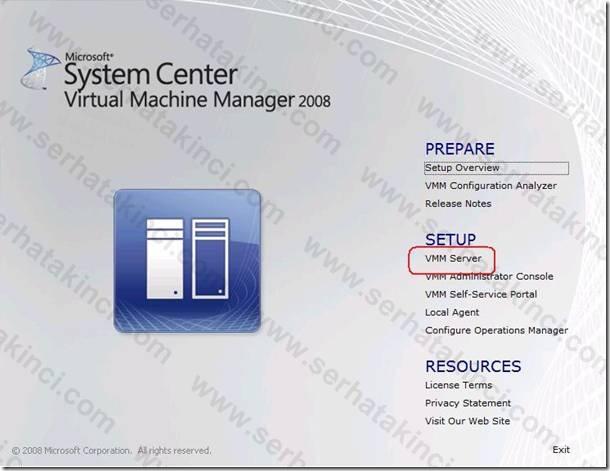 VMM Server Kurulumu - Adım 1