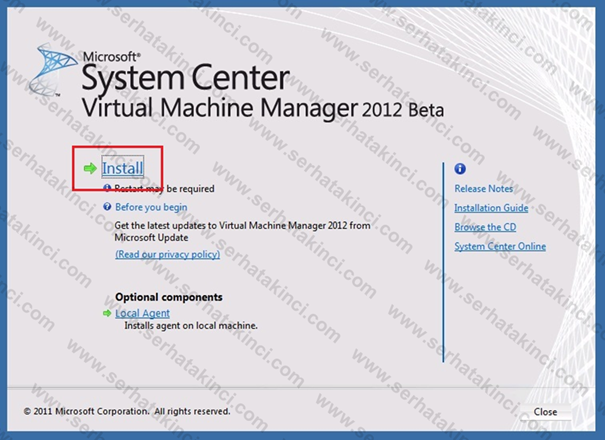 Virtual Machine Manager 2012 Kurulumu - Adım 1