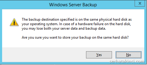 Windows Server Backup - Uyarı