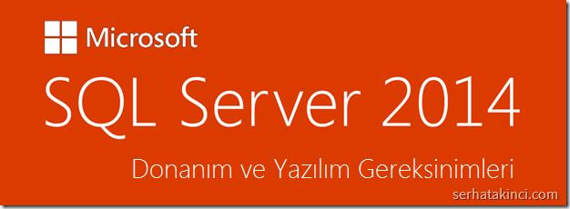 sql-server-2014-donanim-yazilim-gereksinimler