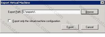 Sanal Makine Ayarları Export